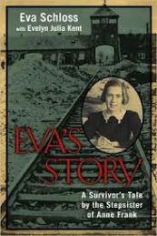 Eva's story : a survivor's tale by the stepsister of Anne Frank