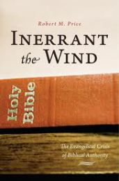 Inerrant the wind : the evangelical crisis of biblical authority