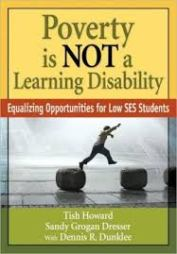 Poverty is not a learning disability : equalizing opportunities for low SES students