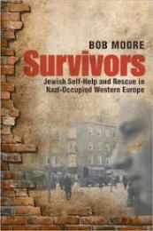 Survivors : Jewish self-help and rescue in Nazi-occupied Western Europe