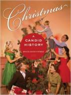 Christmas A Candid History
