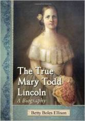 True Mary Todd Lincoln